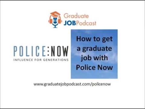 How to get a graduate job with police now - Graduate Job Podcast #49