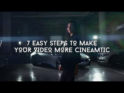 7 Easy Steps To Make Your Video More Cinematic | Tutorial