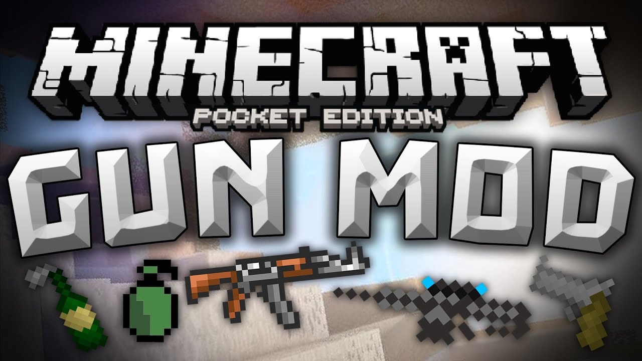 Now connect with players across windows 10, xbox one, virtual reality and mobile devices. GUN MOD for MCPE!!! - Adds Rifles, Explosives, Pistols