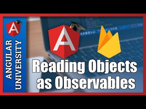 💥 AngularFire Object Observables - Reading Observable Objects from the  Firebase Real-Time Database