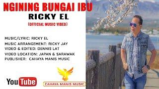 Ricky EL-Ngining Bungai Ibu (Official Music Video) HD