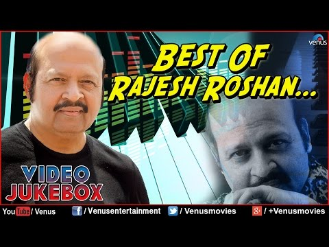 Best Of Rajesh Roshan : Blockbuster Bollywood Hits || Video Jukebox