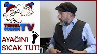 Ayağını Sıcak Tut – Temel Dursun TV