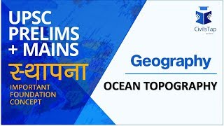 IAS Questions - Ocean Topography - Geography STHAAPNA