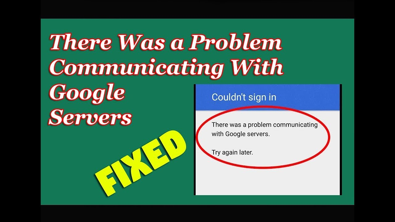 How to Fix Couldn\u0027t Sign In There Was a Problem Communicating With