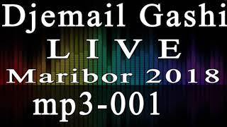 Djemail Gashi mp3 001 - Maribor 09/2018