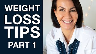 WEIGHT LOSS TIPS NO ONE TALKS ABOUT  I  Lose Weight Over 40  I  Part 1