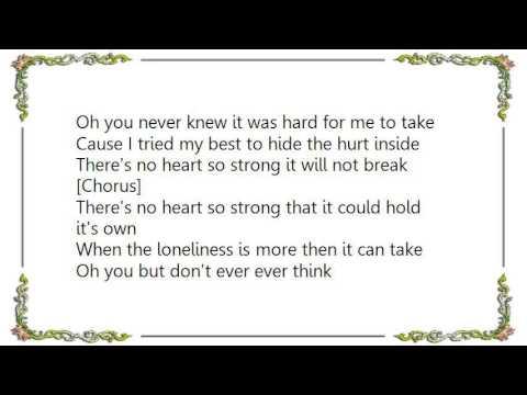 Holly Dunn - There's No Heart So Strong Lyrics