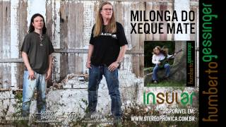 Humberto Gessinger - Milonga do Xeque Mate
