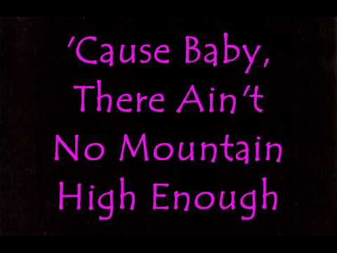 Aint No Mountain High Enough Lyric