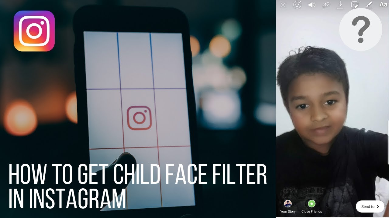 How to trick child face filter for Instagram story