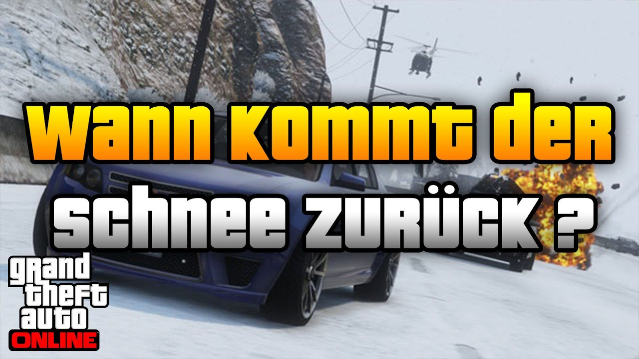 gta 5 online wann kommt der schnee wieder schnee. Black Bedroom Furniture Sets. Home Design Ideas