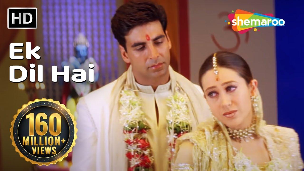 Download Ek Dil Hai (HD)   Ek Rishtaa: The Bond Of Love Song   Akshay Kumar   Karishma Kapoor   Romantic