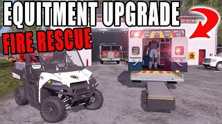 UPGRADING OUR FIRE AND RESCUE EQUIPMENT | FARMING SIMULATOR 2017
