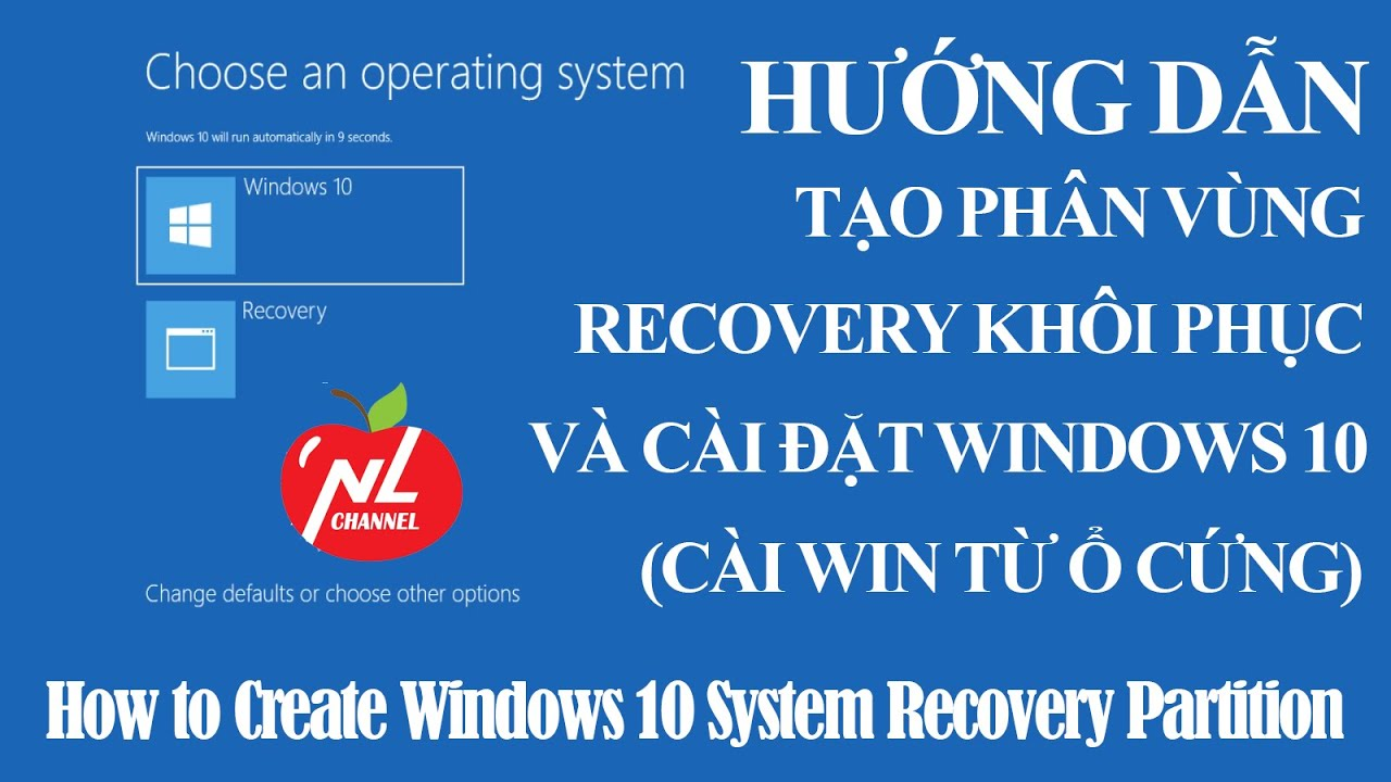 Tạo phân vùng Recovery để sửa lỗi và cài đặt Windowns 10 (Windows 10 System Recovery Partition)