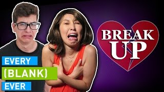 Download EVERY BREAK UP EVER Mp3 and Videos