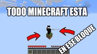 Todo Minecraft en un solo bloque