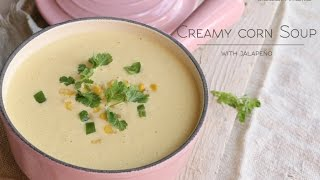 How To Make A Creamy Corn Soup With Jalapeño ♥ Chokolat Pimienta
