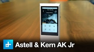 astell & Kern AK Jr High-Res Music Player First Impressions