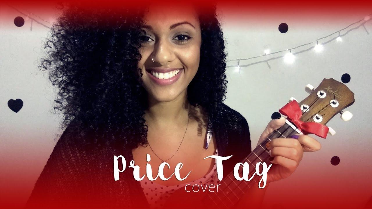 Price tag jessie j ukulele cover por elisa alecrin youtube price tag jessie j ukulele cover por elisa alecrin hexwebz Image collections
