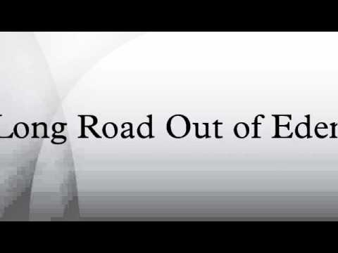 Long Road Out of Eden