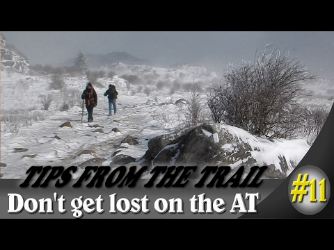 Hiking tips from the trail ~ Don't get lost ~ Trail finding on the Appalachian Trail
