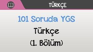 101 Soruda YGS Türkçe 2016 (1.Bölüm)
