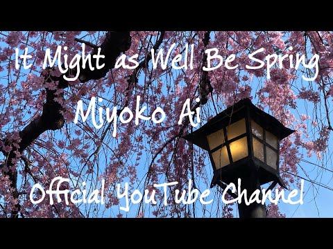 藍美代子♪16.It Might As Well Be S pring      Miyoko Ai Official YouTube Channel