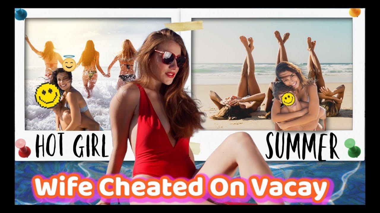 Wife cheats on vacation