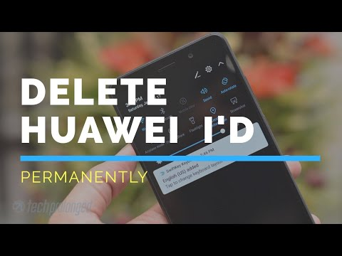 How to Delete HUAWEI ID Permanently 2018