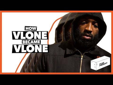 How VLONE Became VLONE (The Real Story) 2019