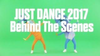 just dance 2017 behind the scenes