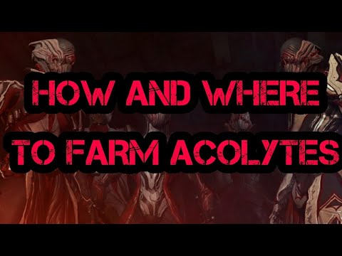 Acolytes Guide  How and Where to Farm Acolytes  Warframe Beginner's Guide
