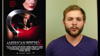 Drunk Review: American Psycho 2 by Patrick Beatty