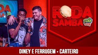 Carteiro - Diney e Ferrugem (Roda de Samba)