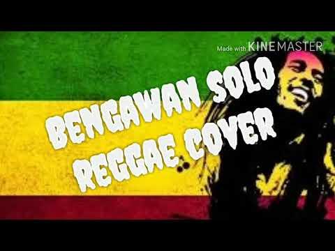 Bengawan solo versi reggae enak di dengar