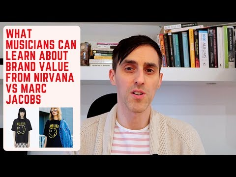 56: What Musicians Can Learn About Brand Value From Nirvana Vs Marc Jacobs Mp3