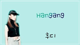 Hoody HANGANG LYRICS HAN ROM ENG.mp3