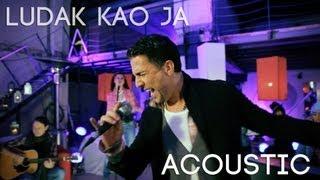 ZELJKO JOKSIMOVIC - LUDAK KAO JA  ACOUSTIC - 2013 - OFFICIAL HD - NOVO!!!