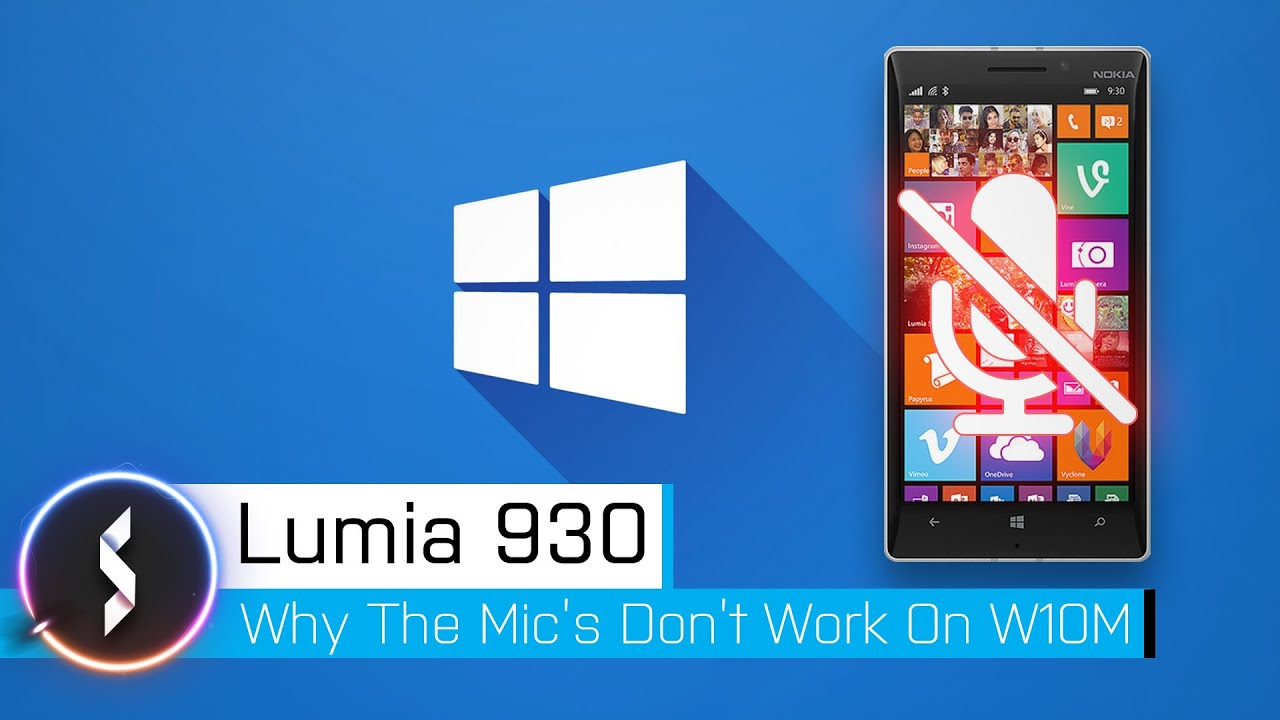 Lumia 930 Microphone Issues In Windows 10 Mobile - YouTube