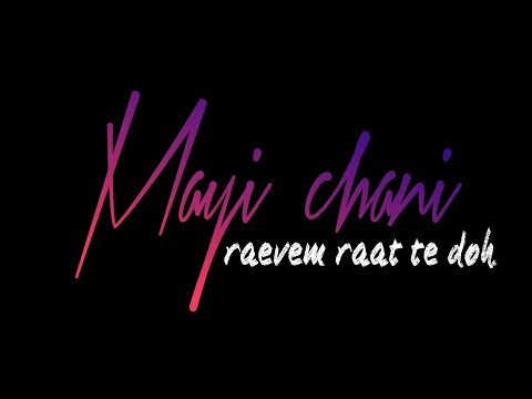 maayi-chani-kashmiri-song-whatsapp-status- -mayi-chani-black-screen-whatsapp-status- -axras-creation