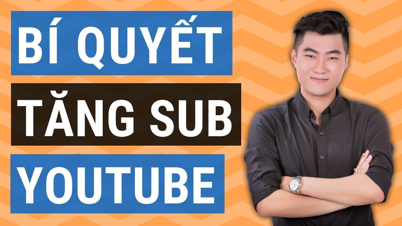 6 cách tăng sub cho kênh Youtube nhanh chóng