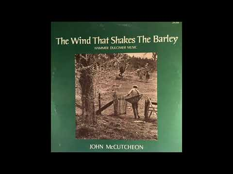 John McCutcheon - The Wind That Shakes The Barley (1977) (Full Album)