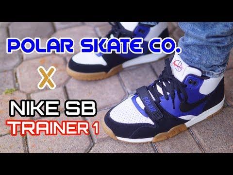 POLAR SKATE NIKE SB AIR TRAINER 1 - On Feet Review - YouTube