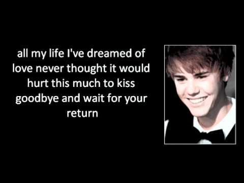Justin Bieber - Come home to me With Lyrics