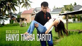 Download Mp3 Roza Selvia - Hanyo Tingga Carito