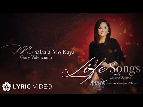 Gary Valenciano - Maalaala Mo Kaya (Official Lyric Video)