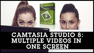 Camtasia Studio 8 Tutorial: Multiple Videos In One Screen / Video In Video Effects