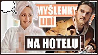 MYŠLENKY LIDÍ NA HOTELU | Natyla