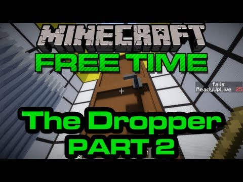 Minecraft Free Time - The Dropper - PART 2